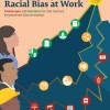 Race Forward Releases New Report On Racial Bias In The 21st Century Workplace