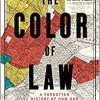 New Book: The Color of Law—A Forgotten History of How Our Government Segregated America