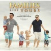 """""""Families Like Yours"""" Documentary Celebrates LGBT Families At World Premiere"""
