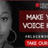 Higher Heights Launches #BlackWomenVote Website Heading Into Election Day to Energize and Engage Black Women to Tell Their Truth, Cast Their Vote, and Flex Their Collective Voting Power