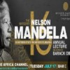 The Nelson Mandela Annual Lecture, Delivered by Former U.S. President Barack Obama, to Air Live on The Africa Channel Network July 17 at 8am ET