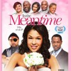 """In the Meantime"" –new movie on UP (Uplifting Entertainment)"