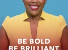 "Katrina McGhee's New Book for Career Driven Women,  ""Be Bold. Be Brilliant. Be You.""  Has Officially Hit the BEST SELLER List,"